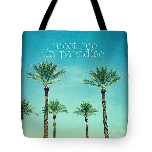Meet Me In Paradise- Palm Trees With Typography Tote Bag