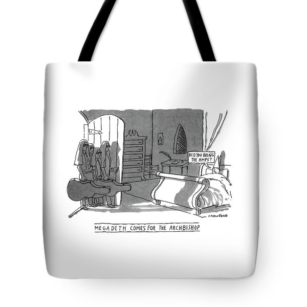 Megadeath Comes For The Archbishop 'did You Bring Tote Bag