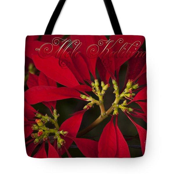 Mele Kalikimaka - Poinsettia  - Euphorbia Pulcherrima Tote Bag by Sharon Mau