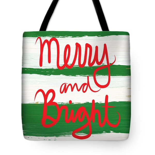 Merry And Bright- Greeting Card Tote Bag