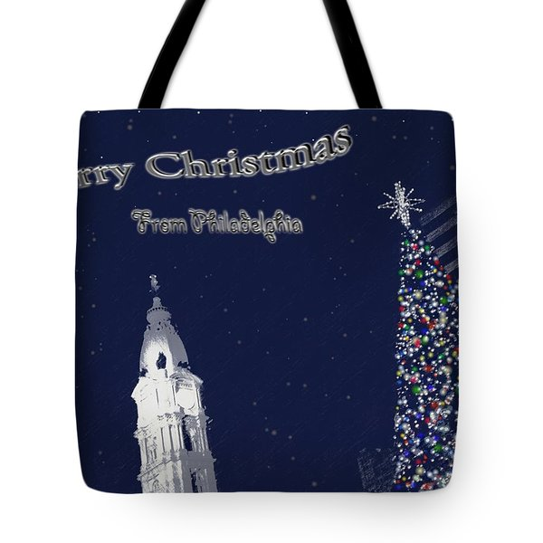Tote Bag featuring the photograph Merry Christmas From Philly by Photographic Arts And Design Studio