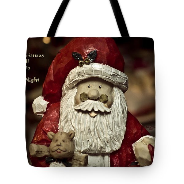 Merry Christmas To All Tote Bag by Trish Tritz