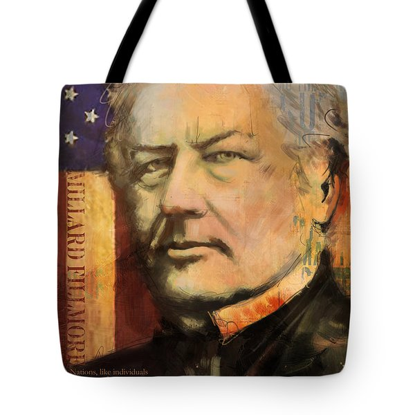 Millard Fillmore Tote Bag by Corporate Art Task Force
