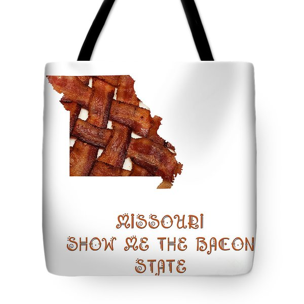Missouri - Show Me The Bacon - State Map Tote Bag
