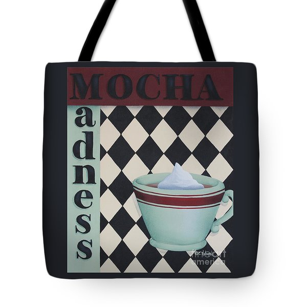 Mocha Madness Tote Bag by Catherine Holman