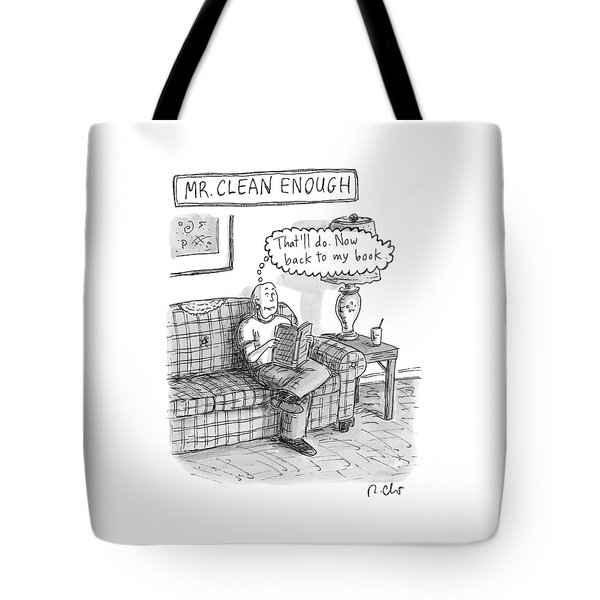 Mr. Clean Enough -- Sits On His Sofa Tote Bag