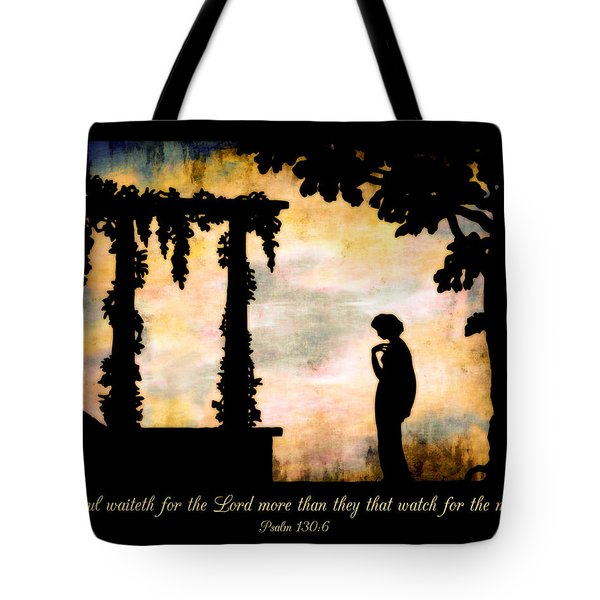 My Soul Waiteth On The Lord Tote Bag
