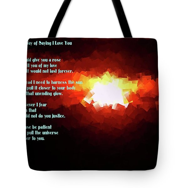 My Way Of Saying I Love You  Tote Bag by Jeff Swan