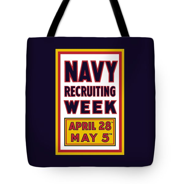 Navy Recruiting Week  Tote Bag by War Is Hell Store