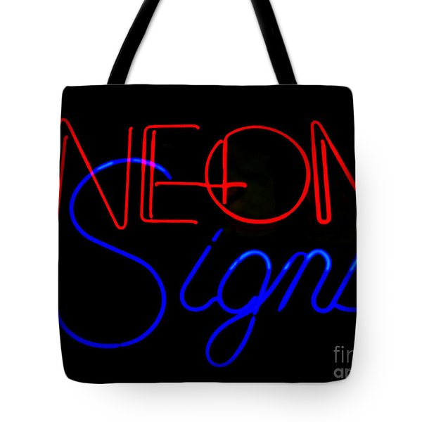 Neon Signs In Black Tote Bag by Kelly Awad
