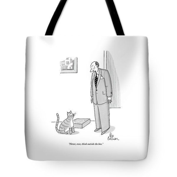 Never, Ever, Think Outside The Box Tote Bag