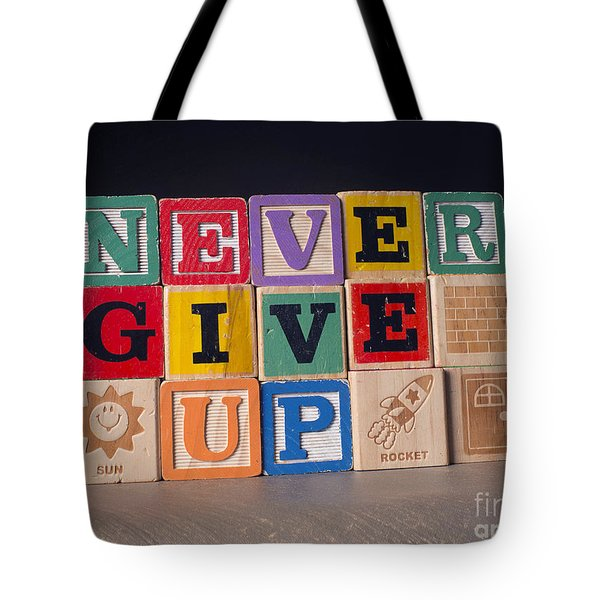 Never Give Up Tote Bag by Art Whitton