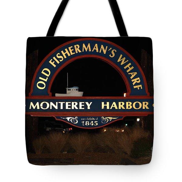 Nightfall At The Old Fishermans Wharf At The Monterey Harbor California 5d25175 Tote Bag