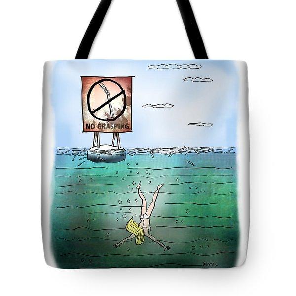 No Grasping Tote Bag