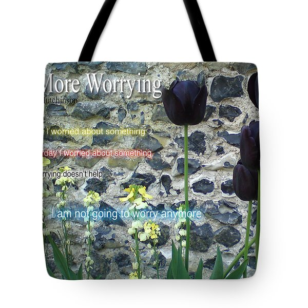 No More Worrying Tote Bag
