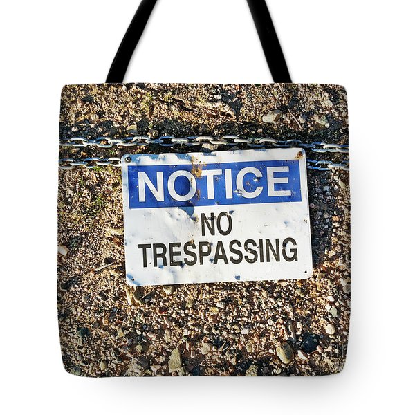 No Trespassing Sign On Ground Tote Bag