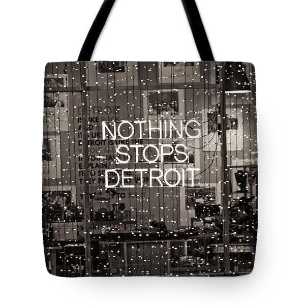 Nothing Stops Detroit  Tote Bag