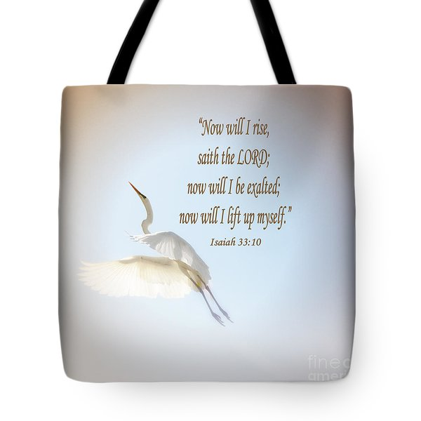 Now Will I Rise  Tote Bag