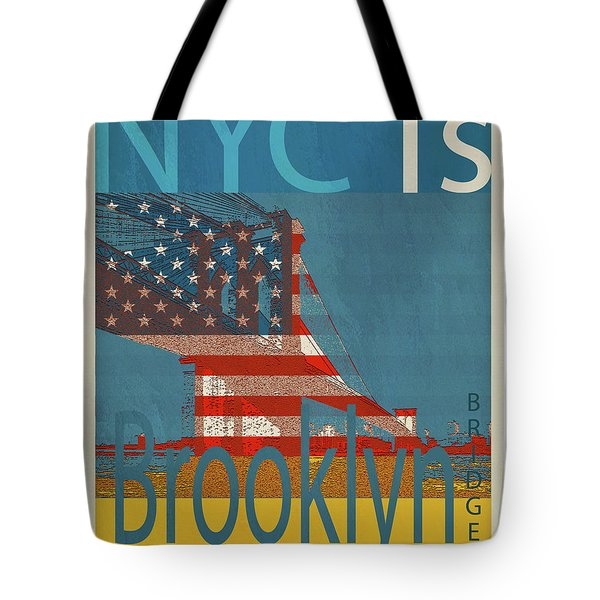 Nyc Is Brooklyn Bridge Tote Bag