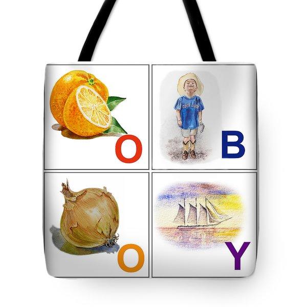 O Boy Art Alphabet For Kids Room Tote Bag by Irina Sztukowski