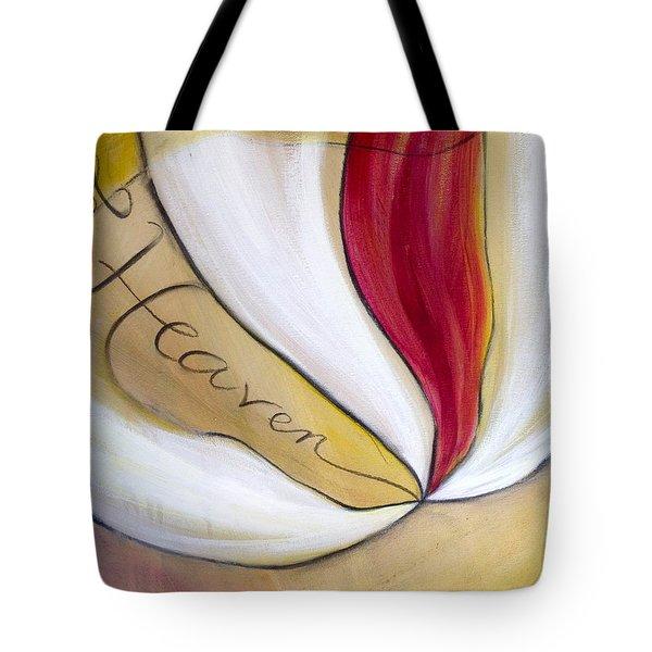 Of Heaven  Tote Bag