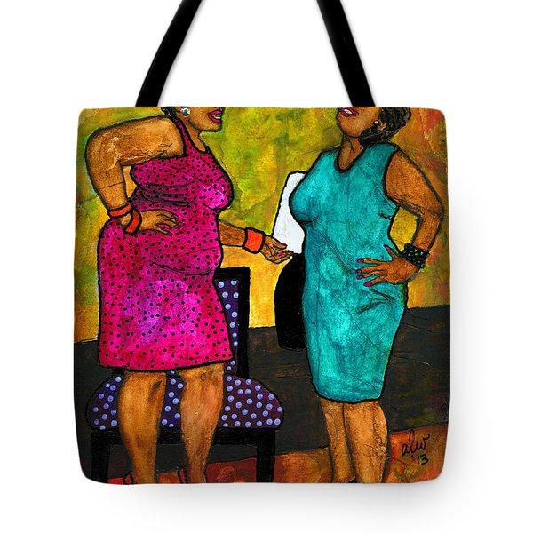 Oh Girl Don't Make Me Laugh Tote Bag by Angela L Walker