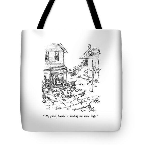 Oh, Good! Lucille Is Sending Me Some Stuff! Tote Bag