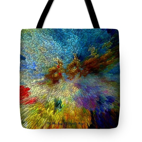 Oh The Joys Of Santa's Toys Tote Bag by Lisa Kaiser