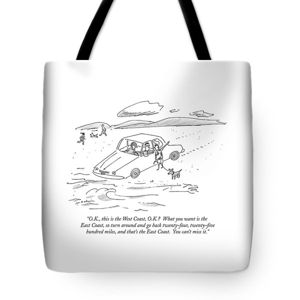 O.k., This Is The West Coast, O.k.?  What Tote Bag