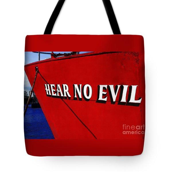 Old Saying Hear No Evil Tote Bag