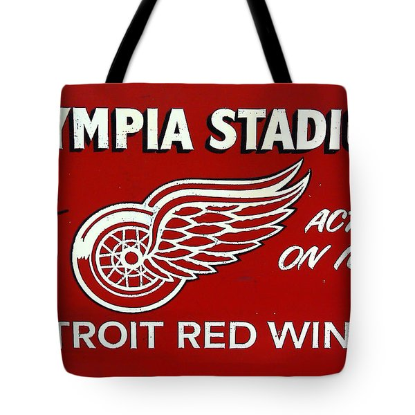 Olympia Stadium - Detroit Red Wings Sign Tote Bag by Bill Cannon