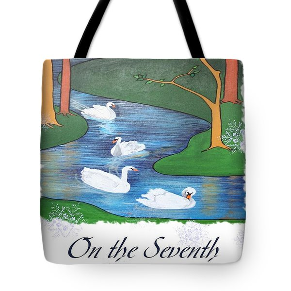 On The Seventh Day Of Christmas Tote Bag