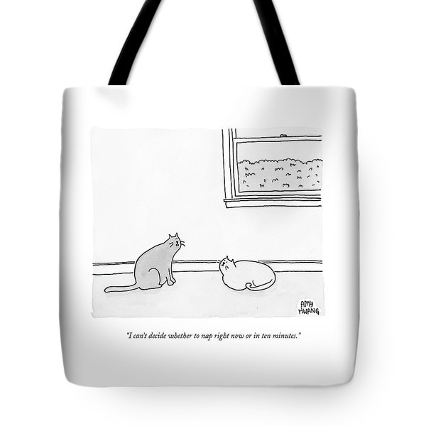 One Cat Speaks To Another Cat Tote Bag