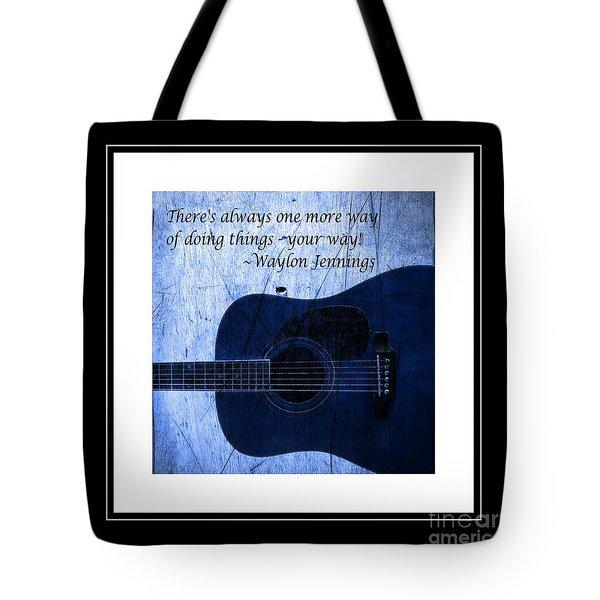 One More Way - Waylon Jennings Tote Bag by Barbara Griffin
