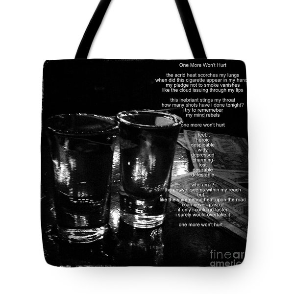 One More Won't Hurt Tote Bag by James Aiken