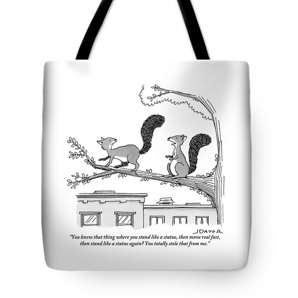 One Squirrel To Another Tote Bag