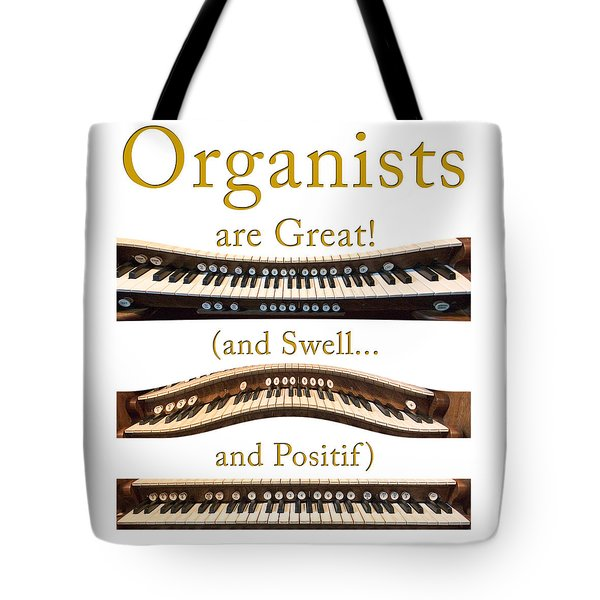 Organists Are Great 2 Tote Bag