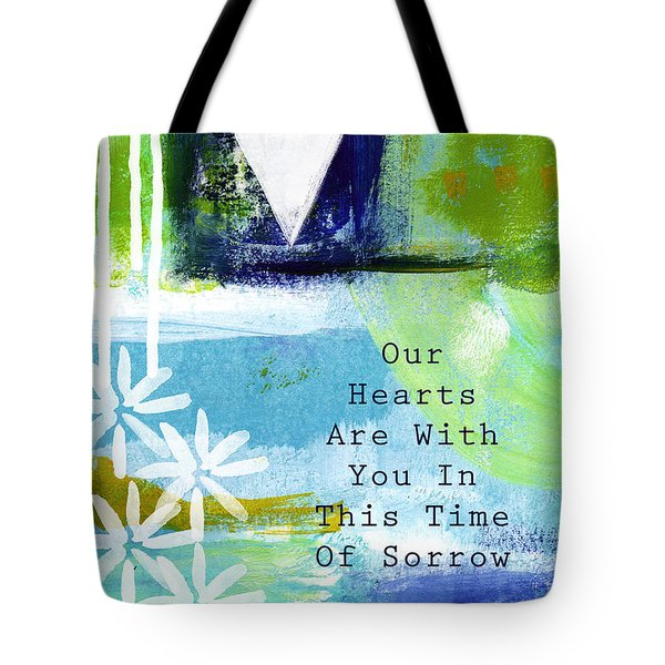 Our Hearts Are With You- Sympathy Card Tote Bag