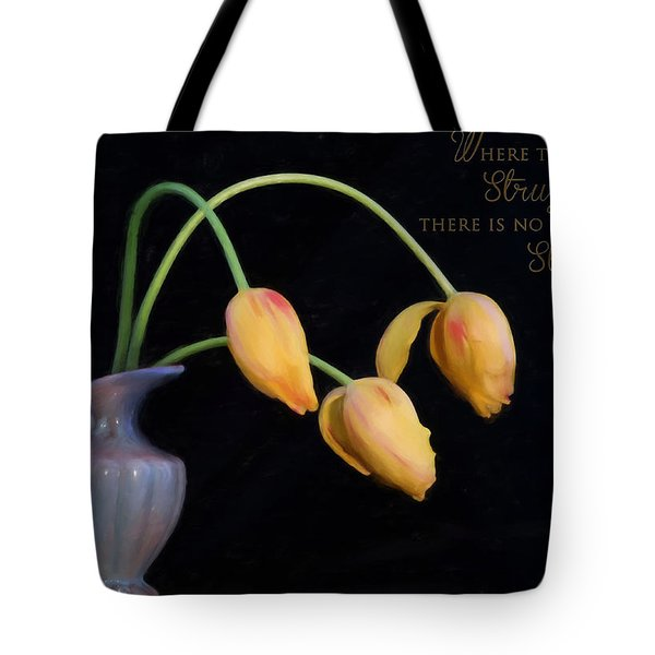 Painted Tulips With Message Tote Bag