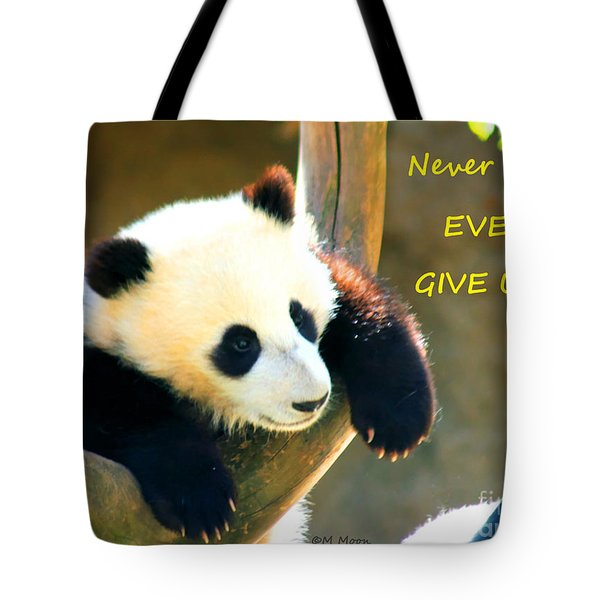 Panda Baby Bear Never Ever Ever Give Up Tote Bag
