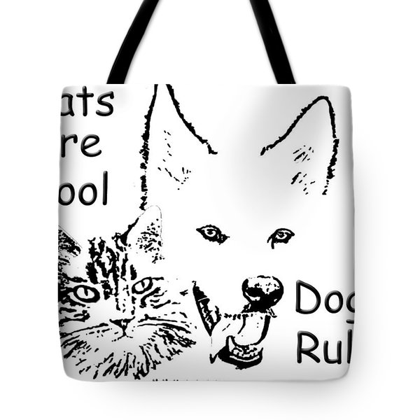 Tote Bag featuring the photograph Paws4critters Cats Cool Dogs Rule by Robyn Stacey