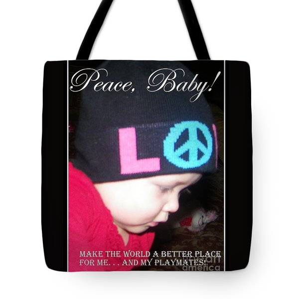 Tote Bag featuring the photograph Peace Baby by Bobbee Rickard