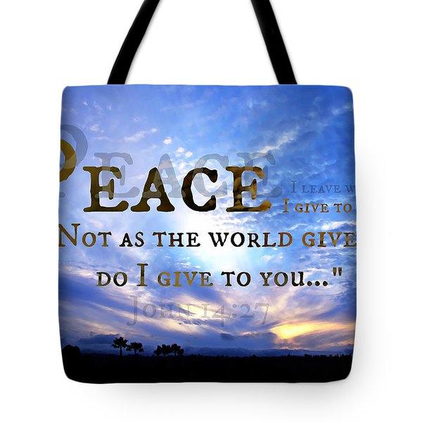 Peace I Give To You Tote Bag
