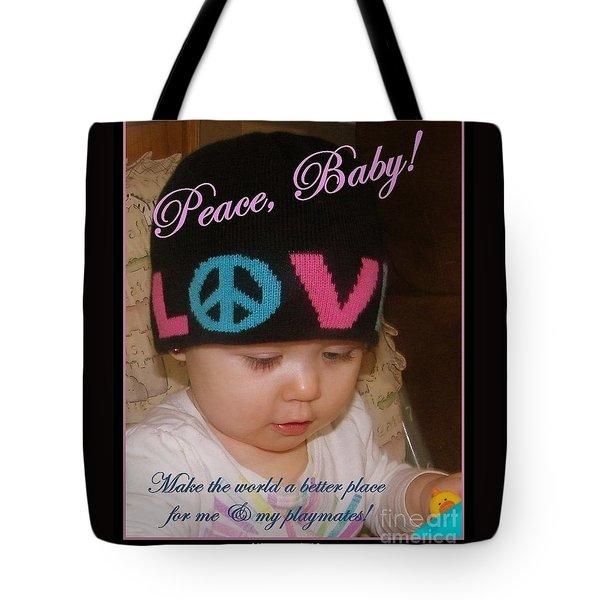 Peace N Love Baby Tote Bag by Bobbee Rickard