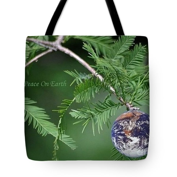Peace On Earth Tote Bag by Living Color Photography Lorraine Lynch