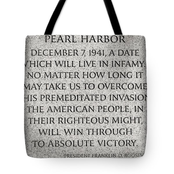 Pearl Harbor Speech - Franklin Delano Roosevelt Tote Bag