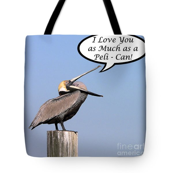 Pelican Love You Card Tote Bag by Al Powell Photography USA