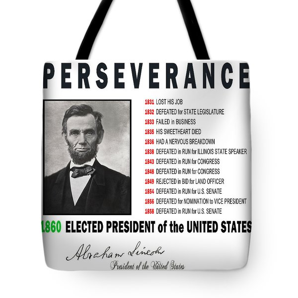 Perseverance Of Abraham Lincoln Tote Bag by Daniel Hagerman