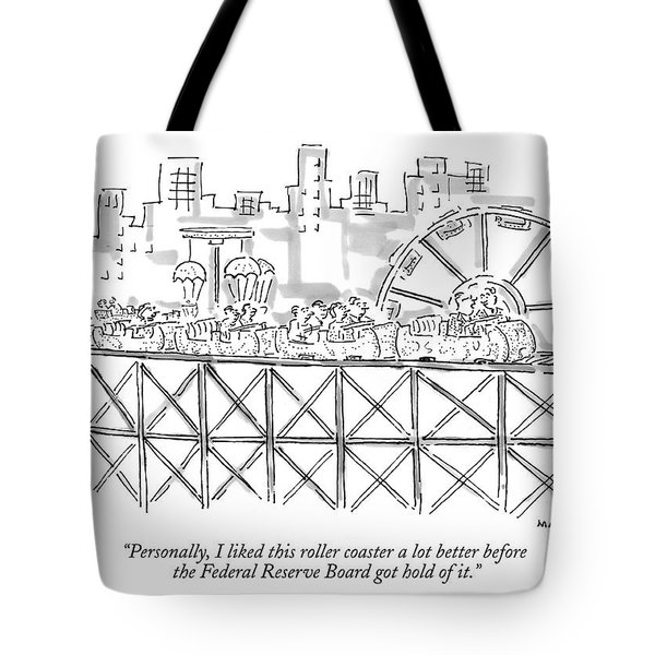 Personally, I Liked This Roller Coaster A Lot Tote Bag