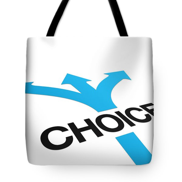 Perspective Choices Sign Tote Bag